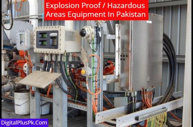Hazardous Areas Equipment in Pakistan