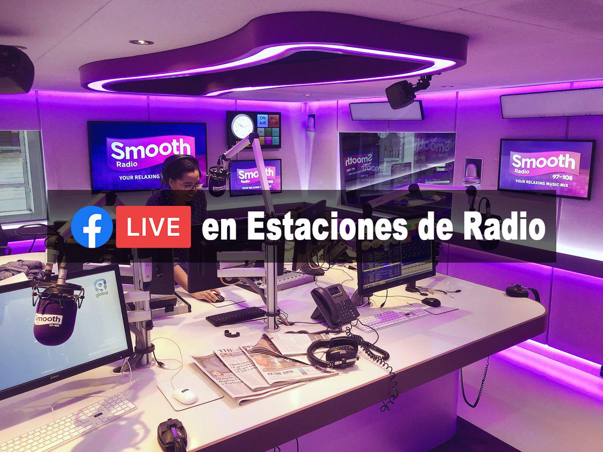 Por qué deberías usar Facebook Live para tu estación de radio