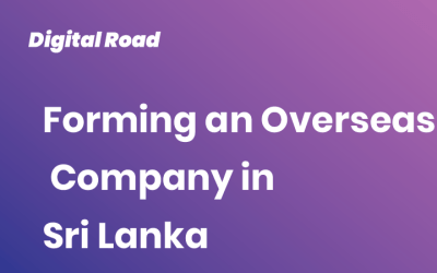 Forming an Overseas Company in Sri Lanka