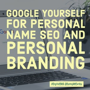 Google Yourself for Personal Name SEO and Personal Branding