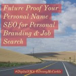 Future-Proof Your Personal Name SEO for Personal Branding & Job Search