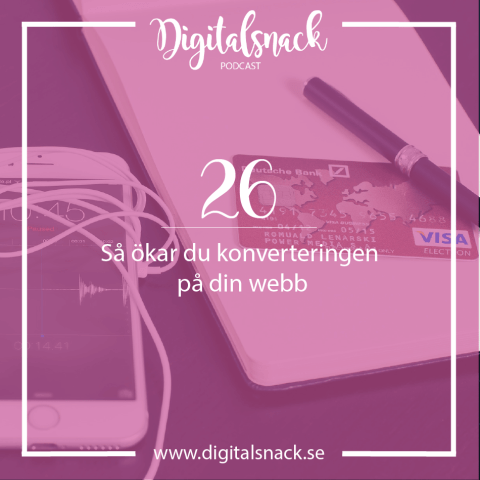 Podcast Digitalsnack konvertering