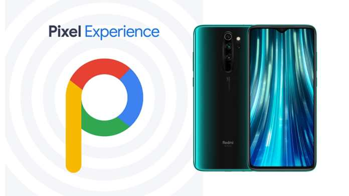 pixel experience rom for redmi note 8 pro