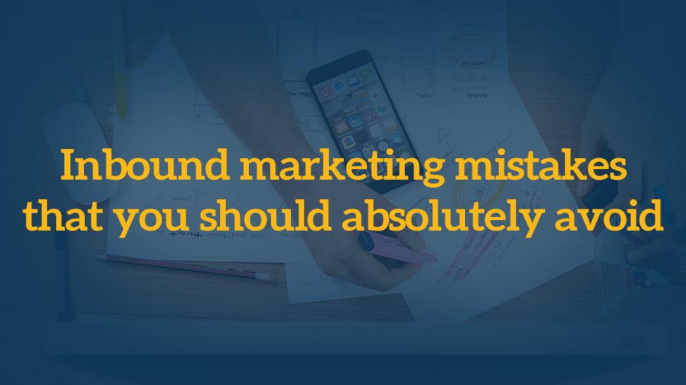 inbound_marketing_mistakes