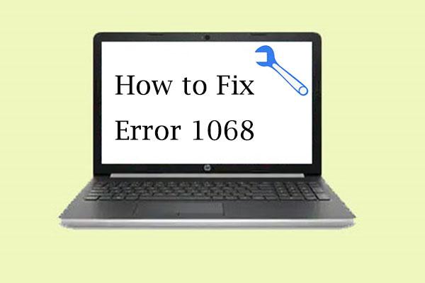 How to Fix Error 1068