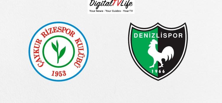 Caykur Rizespor vs Denizlispor