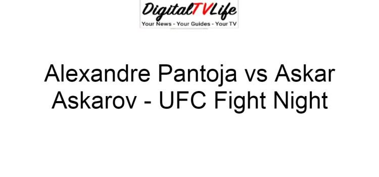 Alexandre Pantoja vs Askar Askarov