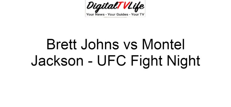 Brett Johns vs Montel Jackson