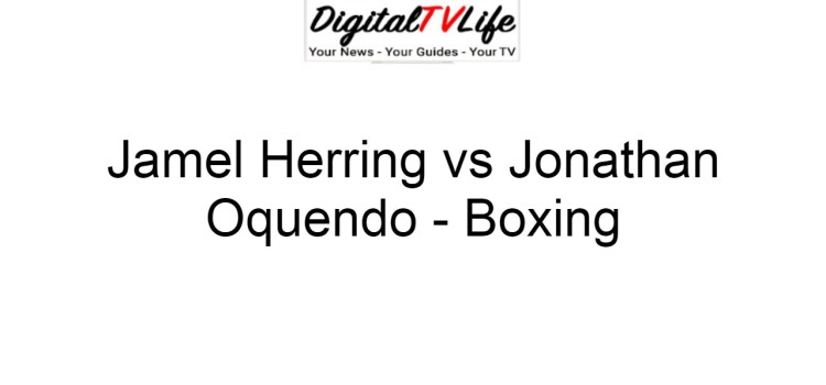 Jamel Herring vs Jonathan Oquendo