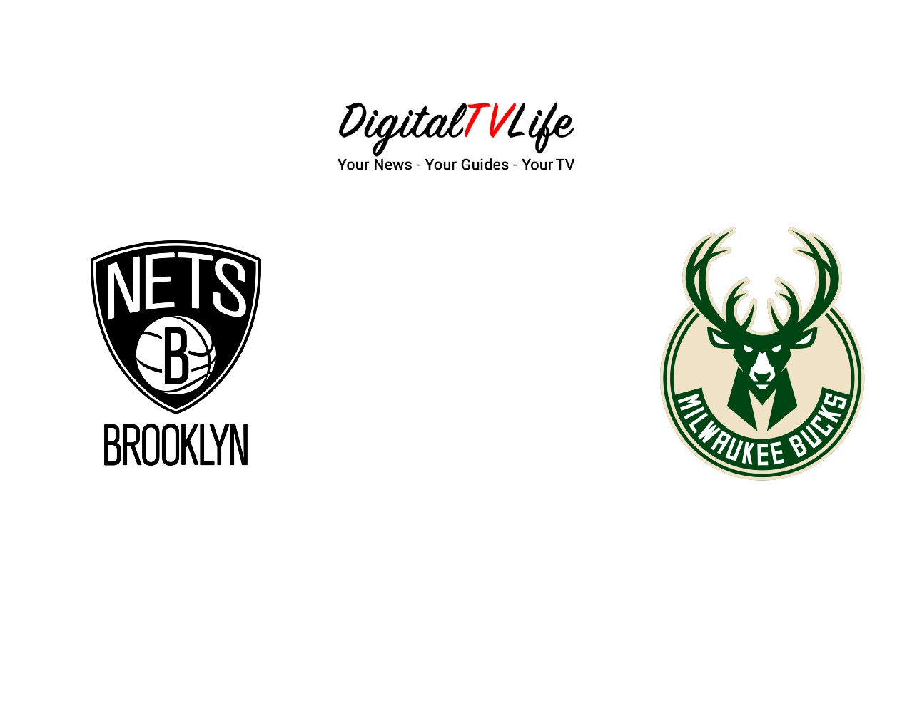 Brooklyn Nets vs Milwaukee Bucks 6/7/21 NBA Streaming Info and Prediction -  Digital TV Life