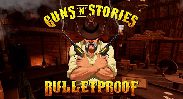 Guns 'n' Stories: Bulletproof VR Title