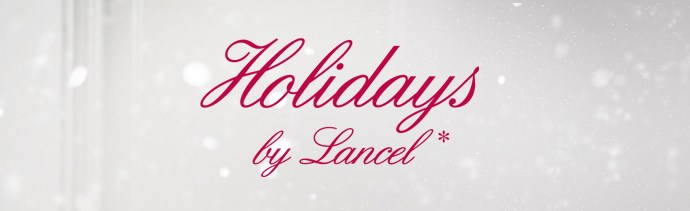 Nouvelle campagne- Holidays by Lancel