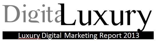 Tendances Marketing 2013 des marques de luxe sur le web – Réseaux sociaux