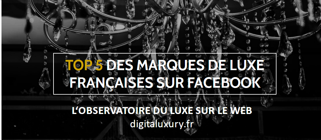 Top facebook marques de luxe