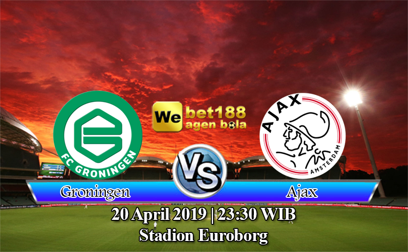 Prediksi Bola Groningen vs Ajax 20 April 2019