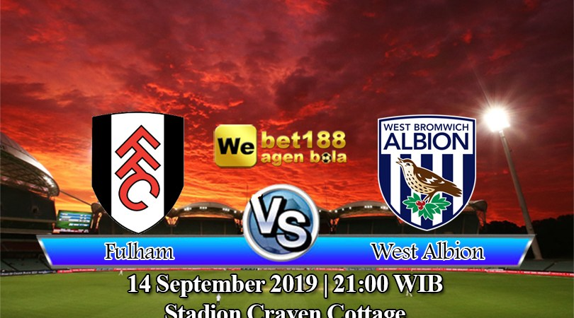 Prediksi Bola Fulham vs West Bromwich Albion 14 September 2019