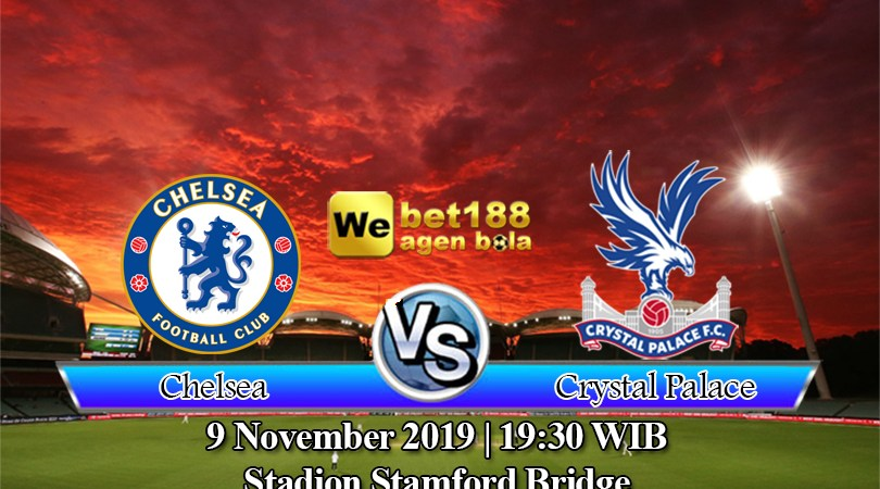 Prediksi Bola Chelsea Vs Crystal Palace 9 November 2019