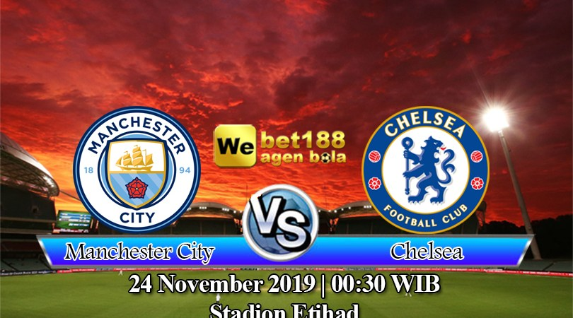 Prediksi Bola Manchester City vs Chelsea 24 November 2019