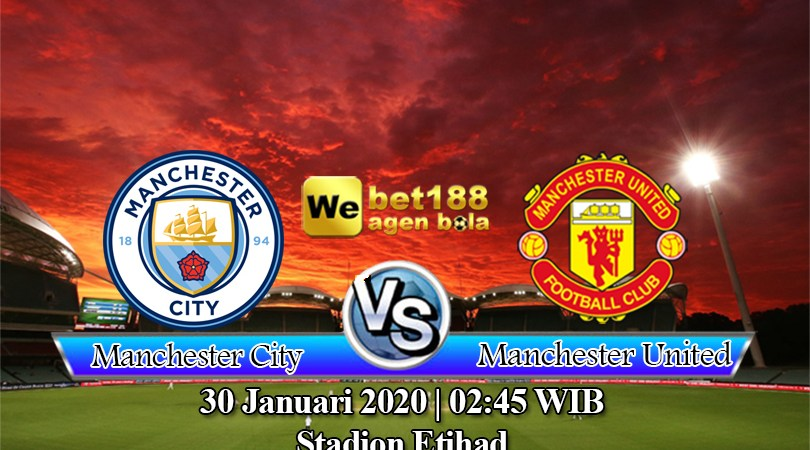 Prediksi Bola Manchester City Vs Manchester United 30 Januari 2020