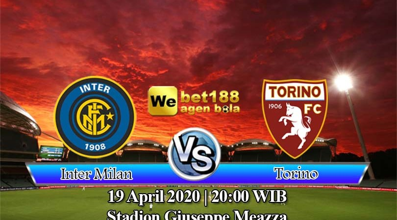 Prediksi Bola Inter Milan vs Torino 19 April 2020