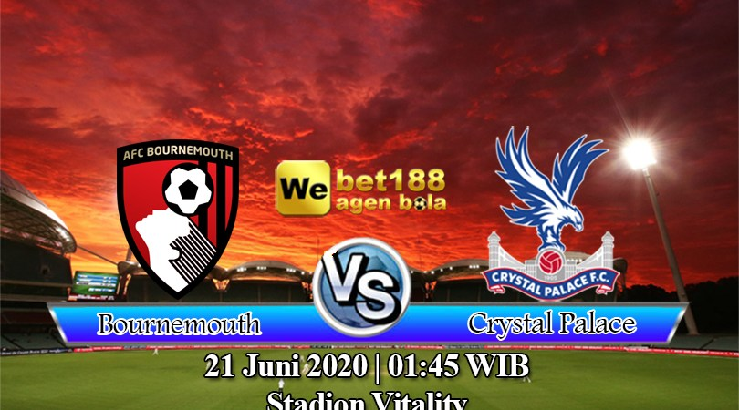 Prediksi Bola AFC Bournemouth Vs Crystal Palace 21 Juni 2020