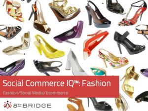 Social Commerce IQ Report: Fashion
