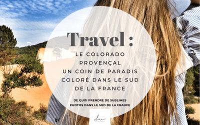 Le Colorado Provençal : un coin de paradis coloré dans le Sud de la France