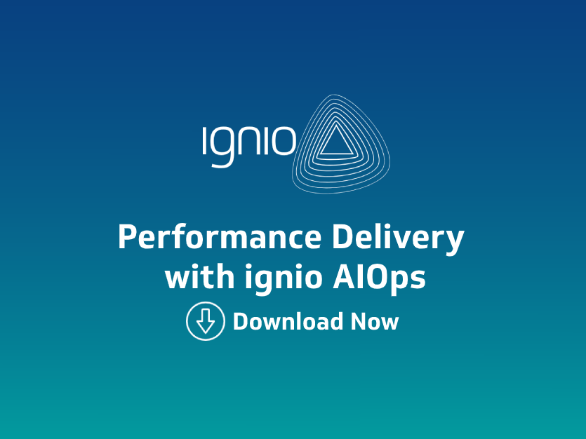 Case Study- Performance Delivery with ignioTM AIOps