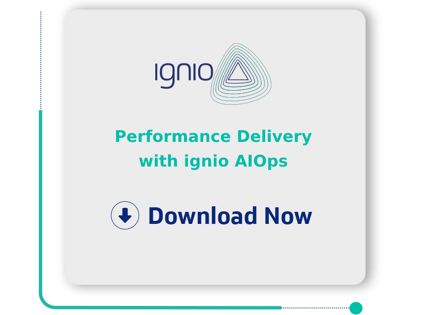 Performance Delivery with ignio AIOps