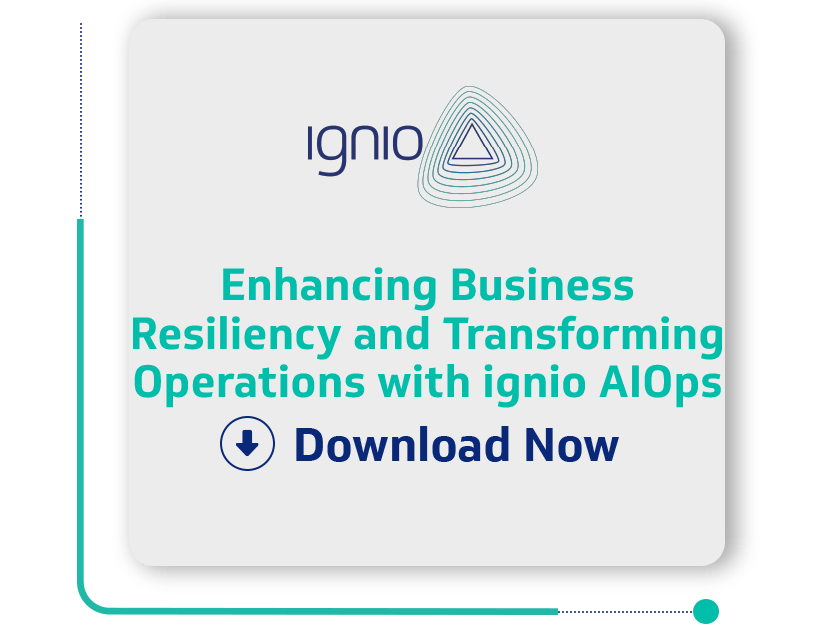 Case-Study - Enhancing Business Resiliency and Transforming Operations with ignio AIOps