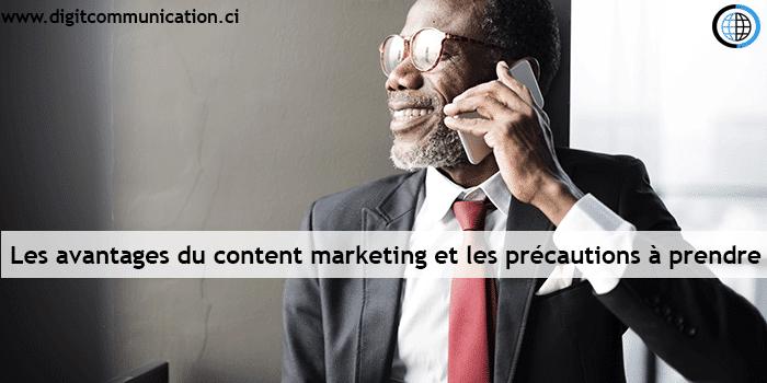 Les avantages du content marketing et les précautions à prendre