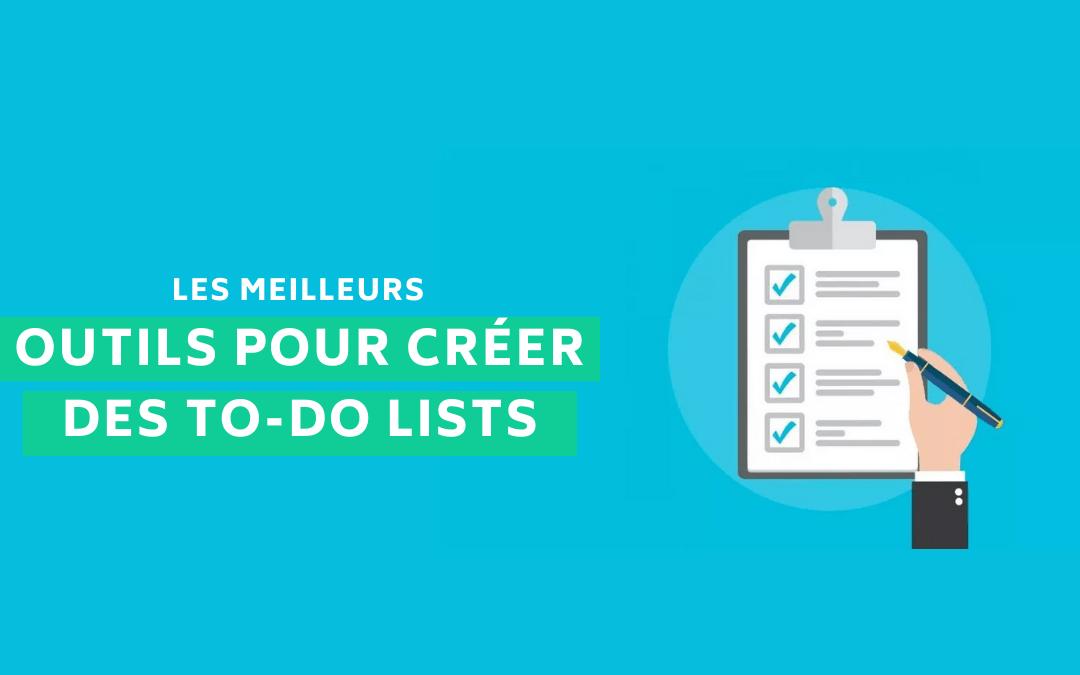 10 outils pour organiser ses taches et créer des To-do list