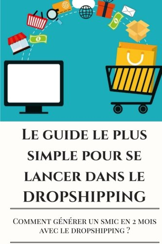 Dropshipping : Le guide le plus SIMPLE pour se lancer dans le dropshipping