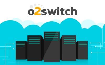 Avis sur o2switch, la meilleure alternative à OVH
