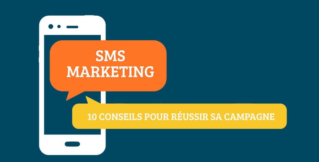 10 conseils d'une campagne de SMS marketing réussie