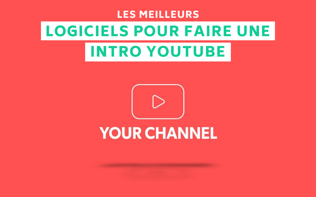 Logiciels Intro Youtube