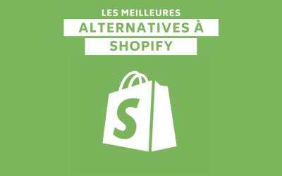 Les 8 meilleures alternatives à Shopify