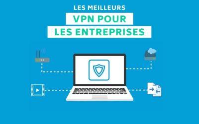 Les meilleurs VPN professionnels pour votre entreprise