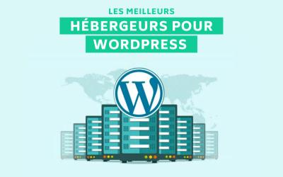 Les 12 meilleurs hébergeurs pour un site WordPress