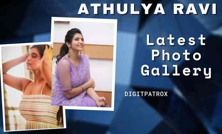 550+ Athulya ravi latest pics digitpatrox