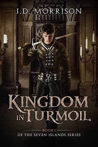 The cover of a different book, Kingdom in Turmoil. The author name is at the top, above a scene of a young man walking toward us in a medieval setting, holding a sword. The title is set below the main scene, in the bottom third of the cover, with the subtitle below in smaller type.