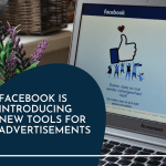 Facebook is introducing new tools for advertisements