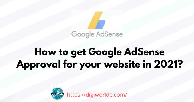 AdSense Approval for your website