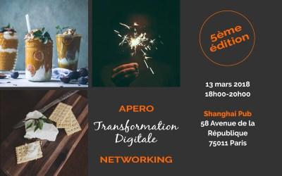 [13/03/2018] L'Apéro de la Transformation Digitale – 5ème édition