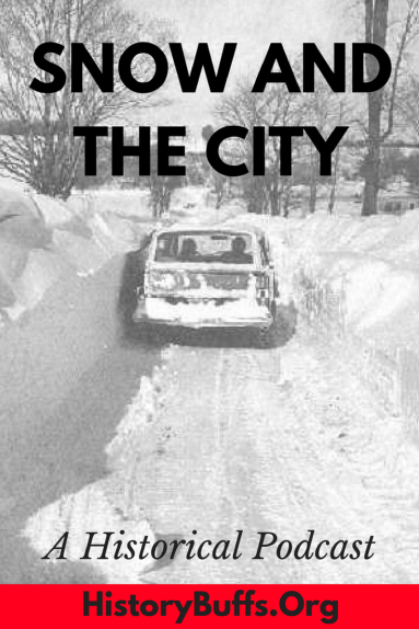 How does severe weather - specifically blizzards - impact the lives of Americans? It can have positive affects, such as providing a shared bonding experience for community members (as we know all too well here in Buffalo). It can change the outcome of politics and influence city planning and urban management. Of course, it can also leave tragedy in its wake. In this episode, Tommy, Dan and Sarah discuss some famous historic storms and their human toll.