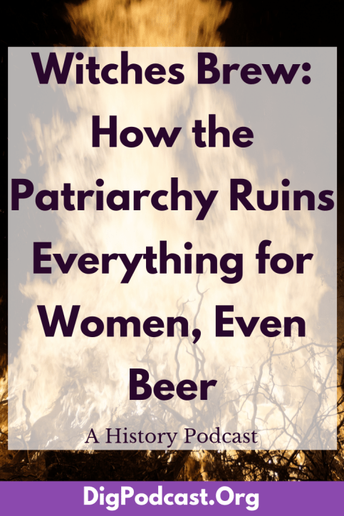 How the Patriarchy Ruins Everything for Women, Even Beer