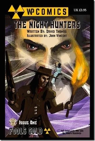 The Night Hunters Comic Illustrated By Fenners Fellow John Vincent Is Released