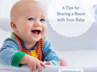 6 Tips for Sharing a Room with Your Baby
