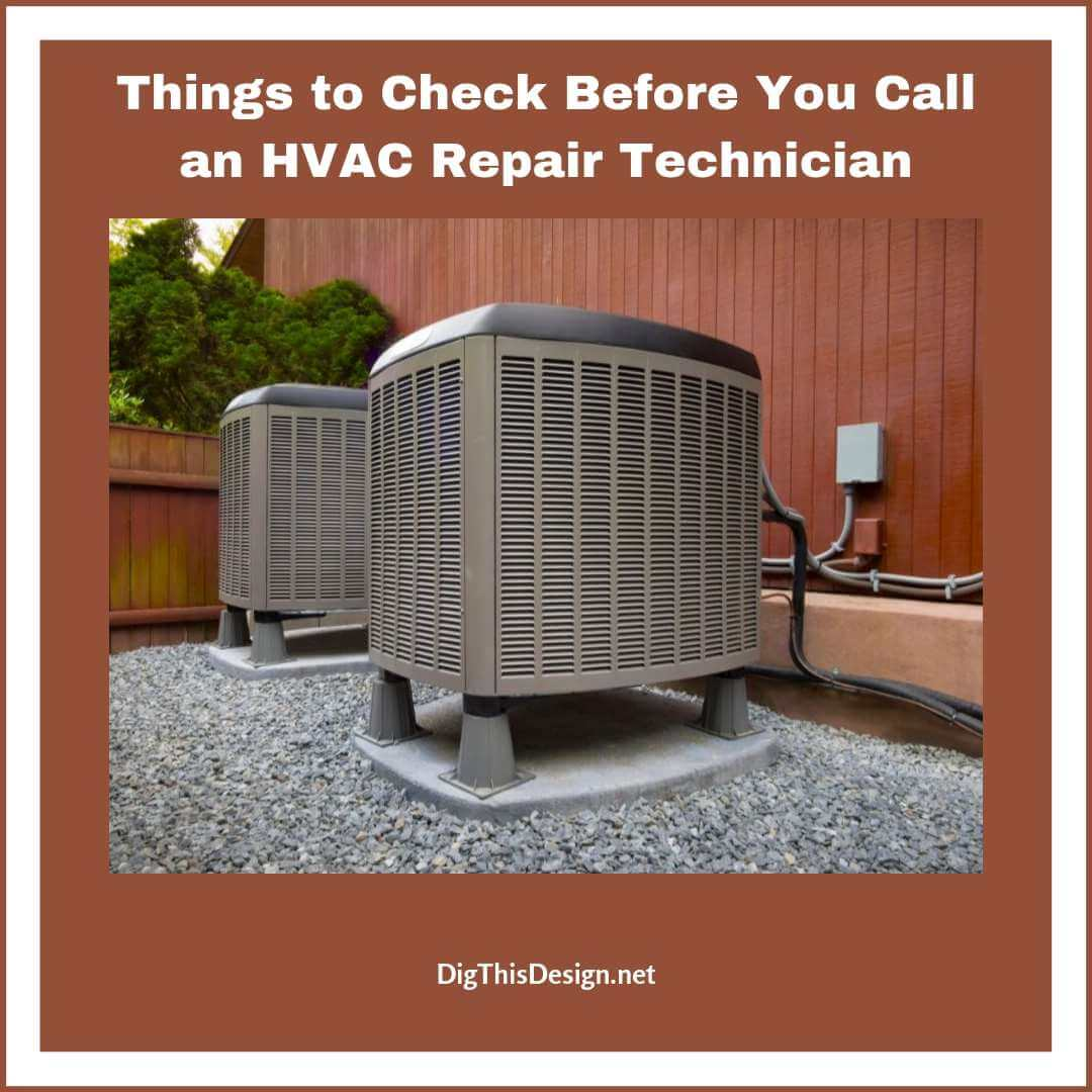 Things to Check Before You Call an HVAC Repair Technician