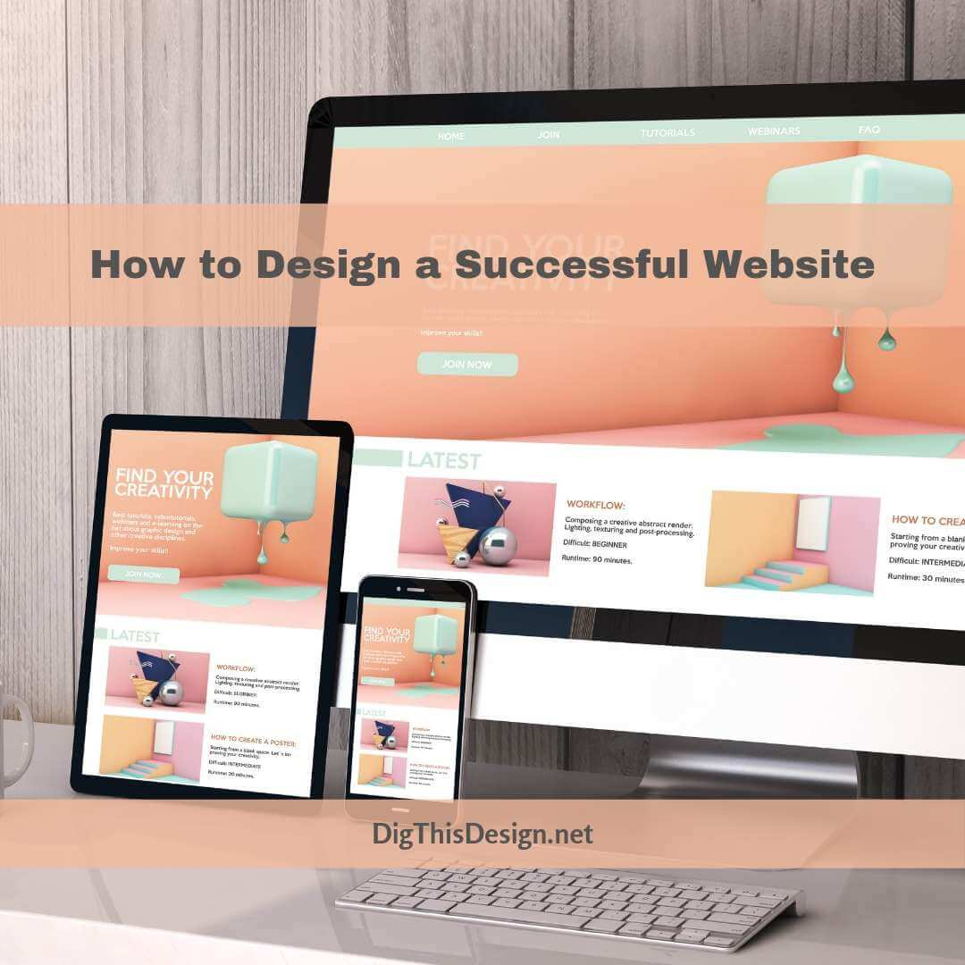 How to Design a Successful Website that Makes You Proud
